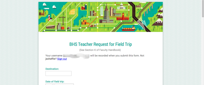 The custom BHS Field Trip form