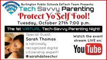 Protect Yo Self-Tech Savvy Parent Night