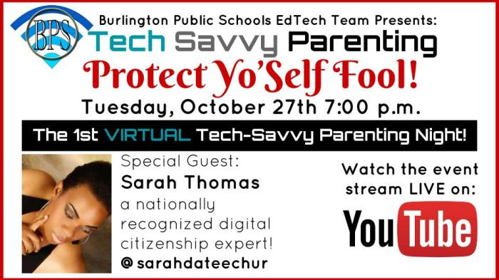 Protect Yo Self-Tech Savvy Parent Night