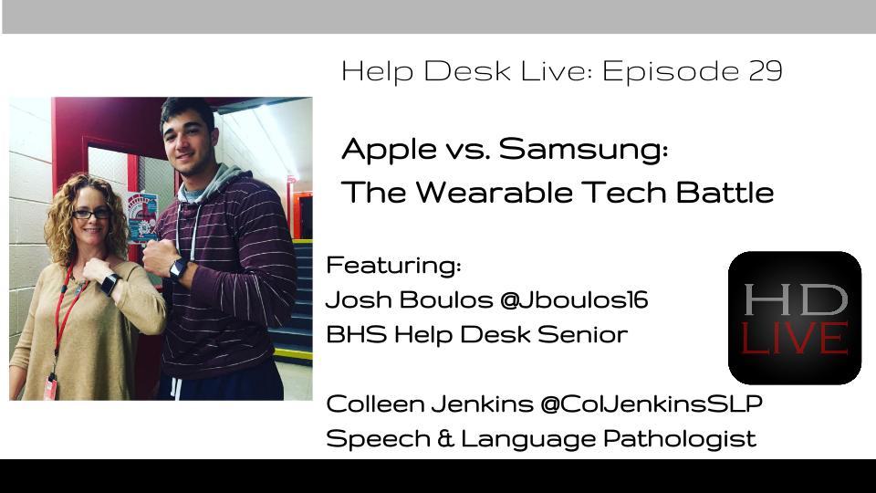 Wonderful Help Desk Live Episode 29: Apple Vs Samsung | Burlington High School Help  Desk